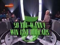 So You Wanna Win Five Dollars