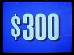 Jeopardy! 1991 $300 dollar figure