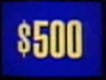 Jeopardy! 1996-2001 $500 dollar figure