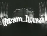Dream House 1968