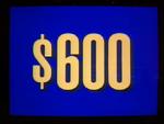 Jeopardy! 1996-2001 $600 dollar figure