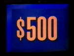 Jeopardy! first bordered $500 dollar figure