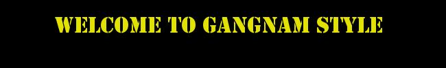 Welcomegangnam
