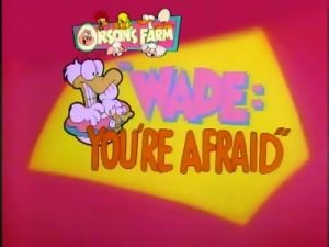 File:Wade You're Afraid.jpg