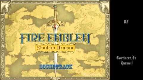 Fire Emblem Shadow Dragon OST - 08 - Continent In Turmoil
