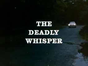 The Deadly Whisper