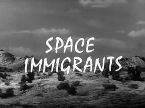 SPACE IMMIGRANTS