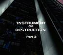 Instrument of Destruction - Part 2