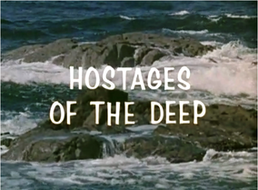 Hostage of the Deep