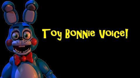 FNAF 2 Toy Bonnie Voice