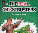 The Real Ghostbusters: Good-bye to Slimer