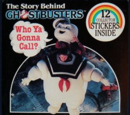 Who Ya Gonna Call? The Story Behind Ghostbusters (sticker book)