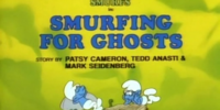 The Smurfs: Smurfing For Ghosts