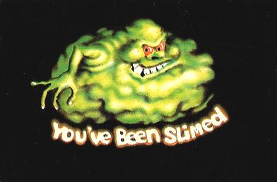 File:Slimer-youvebeenslimed-bgcard.png