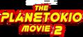 The Planetokio Movie 2