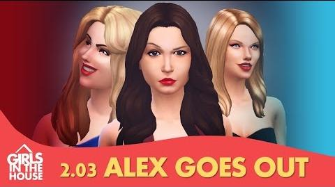 Girls In The House - Episódio 2.03 - Alex Goes Out-0