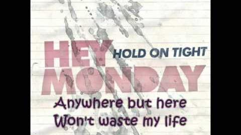 Hurricane Streets - Hey Monday (with lyrics)