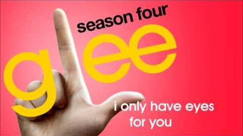 Glee - I Only Have Eyes For You-0