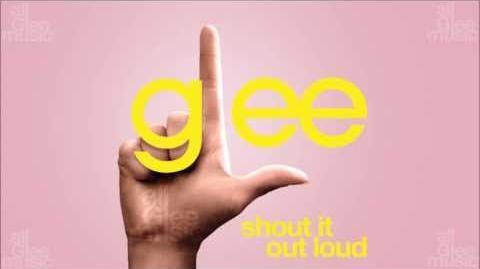 Shout It Out Loud Glee HD FULL STUDIO