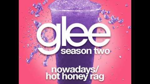 Glee - Nowadays & Hot Honey Rag (LYRICS)
