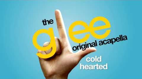 Glee - Cold Hearted - Acapella Version