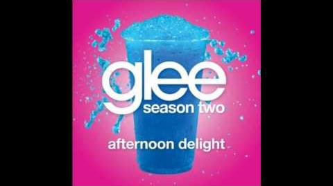 Glee - Afternoon Delight