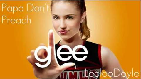 Glee Cast - Papa Don't Preach (HQ) FULL SONG