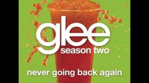 Never Going Back Again - Glee