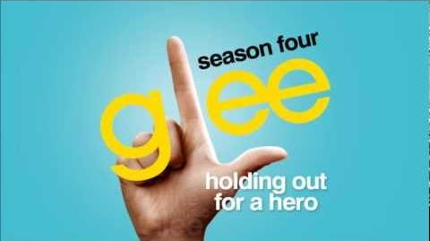 Holding Out For A Hero - Glee HD Full Studio