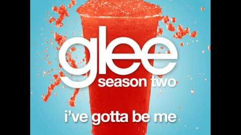 Glee - I've Gotta Be Me (Acapella)