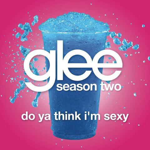 File:Do Ya Think I'm Sexy (Glee Cast Version) - Single.jpg