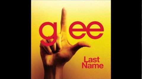 Glee - Last Name (Acapella)