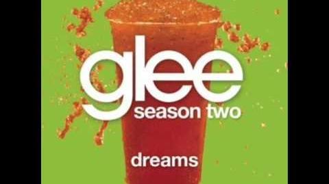Dreams (Glee - Matthew Morrison & Kristin Chenoweth)