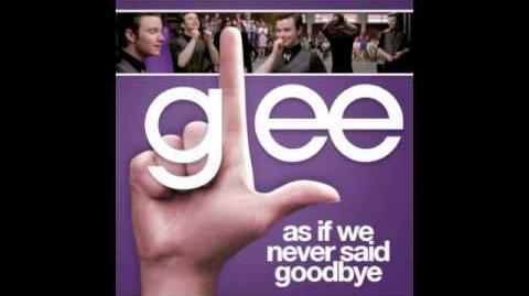 Glee (Kurt Hummel) - As If We Never Said Goodbye