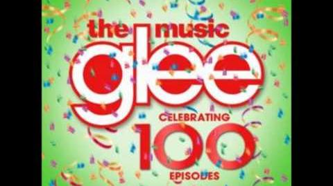 Glee Celebrating 100 Episodes (Full Album)