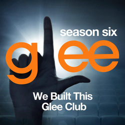 We Built This Glee Club EP
