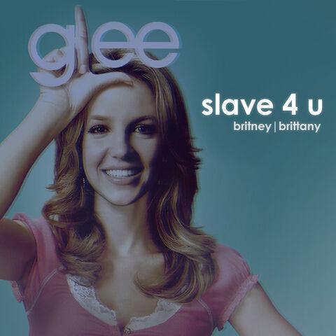 File:Glee-Im-A-Slave-4-U-FanMade.jpg