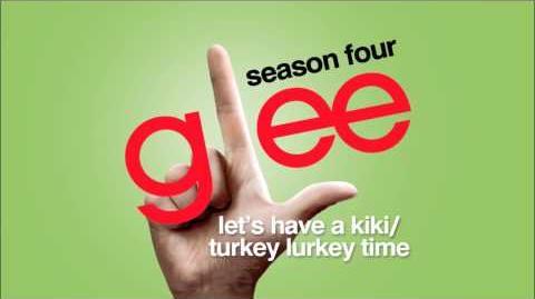 Let's Have A Kiki Turkey Lurkey Time - Glee HD Full Studio