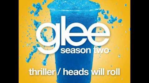 Glee - Thriller Heads Will Roll (Acapella)