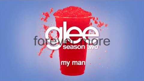 GLEE - My Man ( FULL STUDIO LYRICS)