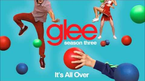 It's all over - Glee HD Full Studio