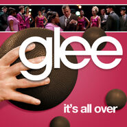 Glee - its all over