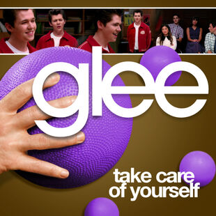 Glee - take care of yourself