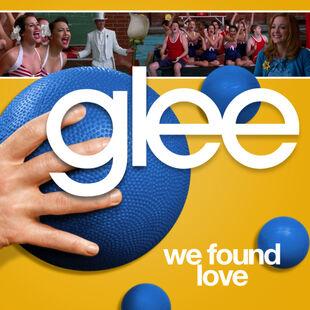 Glee - we found love