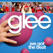 Glee - wee got the beat