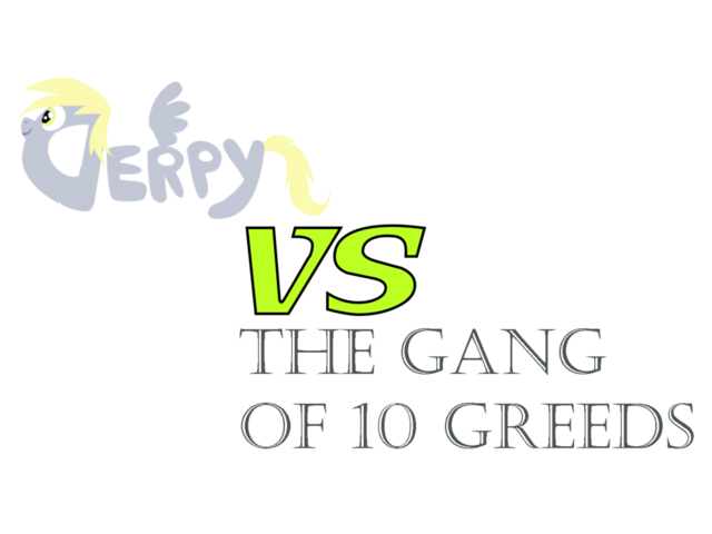 File:Derpy VS the Gang of 10 Greeds Logo.png