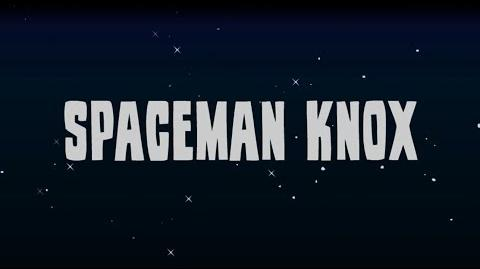Spaceman Knox TracVid 0001
