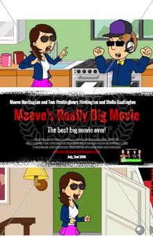Maeve's Really Big Movie