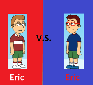 Eric VS Eric