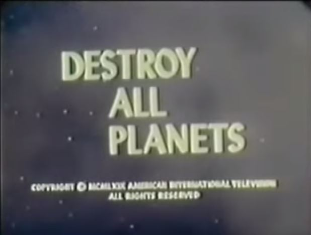 File:Destroy All Planets!.jpg